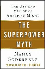 Superpower Myth: The Use and Misuse of American Might