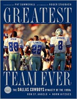 Greatest Team Ever: The Dallas Cowboys Dynasty of The 1990s