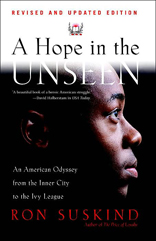 Hope in the Unseen: An American Odyssey from the Inner City to the Ivy League