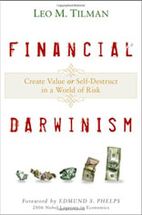 Financial Darwinism: Create Value or Self-Destruct in a World of Risk