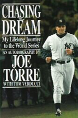 Chasing the Dream : My Lifelong Journey to the World Series